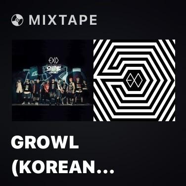 Mixtape Growl (Korean Ver.) - Various Artists