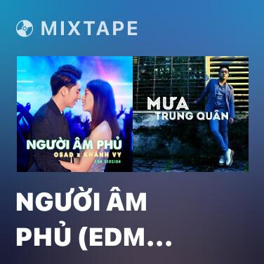 Mixtape Người Âm Phủ (EDM Version) - Various Artists