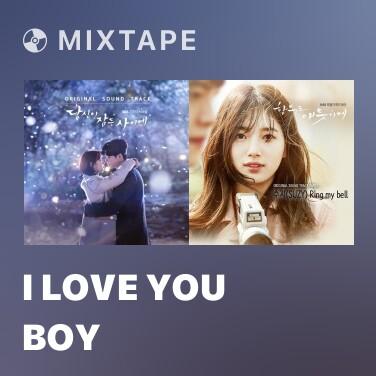 Mixtape I Love You Boy - Various Artists