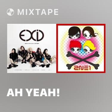 Mixtape Ah Yeah! - Various Artists