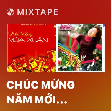 Mixtape Chúc Mừng Năm Mới (Happy New Year) - Various Artists