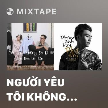 Mixtape Người Yêu Tôi Không Có Gì Để Mặc - Various Artists
