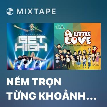 Radio Nếm Trọn Từng Khoảnh Khắc - Various Artists