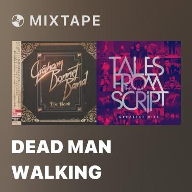 Mixtape Dead Man Walking - Various Artists