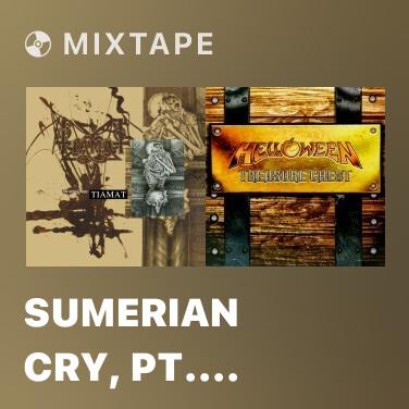 Mixtape Sumerian Cry, Pt. III (remastered) - Various Artists
