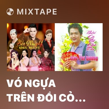 Radio Vó Ngựa Trên Đồi Cỏ Non (Remix) - Various Artists