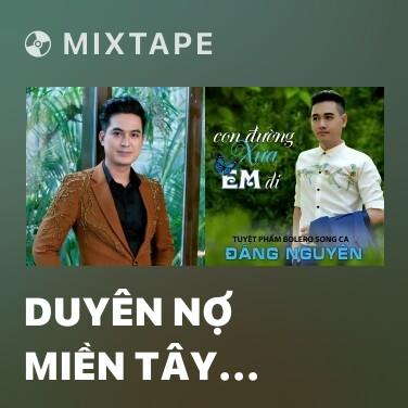 Radio Duyên Nợ Miền Tây (Tân Cổ) - Various Artists