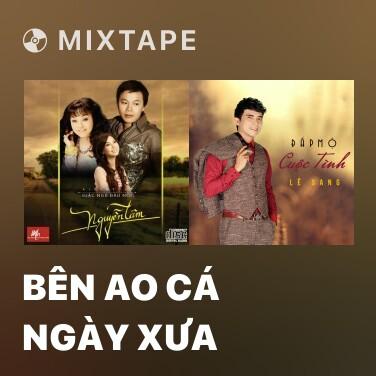 Radio Bên Ao Cá Ngày Xưa - Various Artists
