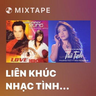 Mixtape Liên Khúc Nhạc Tình Top Hits (California Remix) - Various Artists