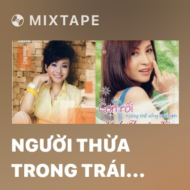 Radio Người Thừa Trong Trái Tim - Various Artists