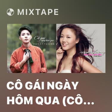 Mixtape Cô Gái Ngày Hôm Qua (Cô Gái Đến Từ Hôm Qua OST) - Various Artists