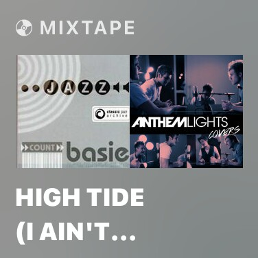Radio High Tide (I Ain't Mad At You) - Various Artists