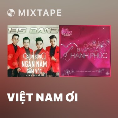 Mixtape Việt Nam Ơi - Various Artists