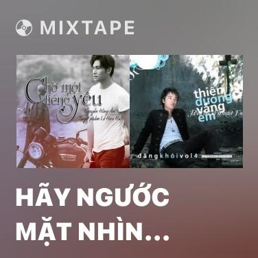 Radio Hãy Ngước Mặt Nhìn Đời - Various Artists