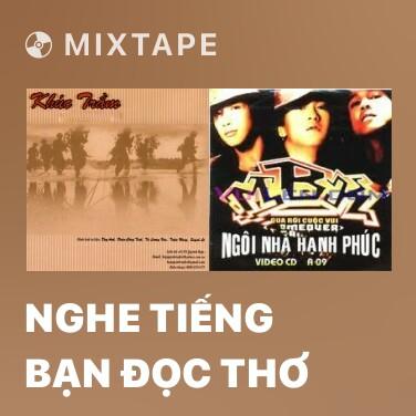 Mixtape Nghe Tiếng Bạn Đọc Thơ - Various Artists