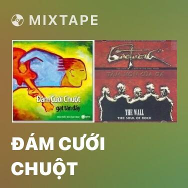 Mixtape Đám Cưới Chuột - Various Artists