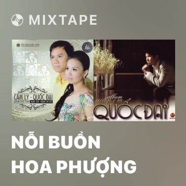 Mixtape Nỗi Buồn Hoa Phượng - Various Artists