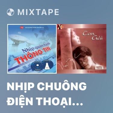 Mixtape Nhịp Chuông Điện Thoại Trong Nhà Bác - Various Artists