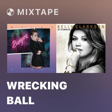 Mixtape Wrecking Ball - Various Artists