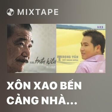 Radio Xôn Xao Bến Cảng Nhà Rồng - Various Artists
