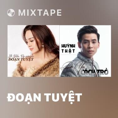 Radio Đoạn Tuyệt - Various Artists