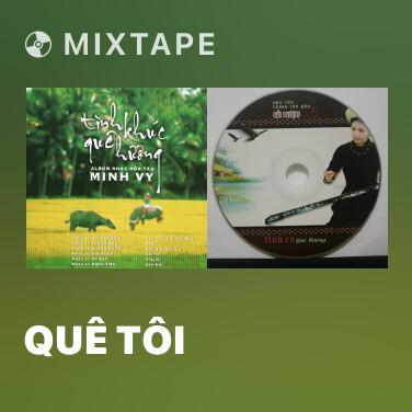 Radio Quê Tôi - Various Artists
