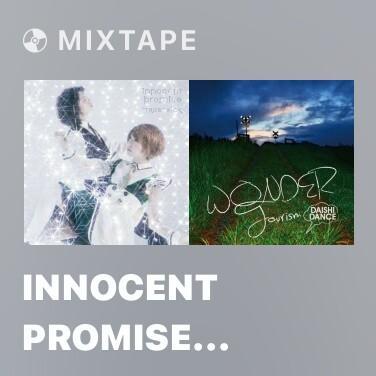 Mixtape Innocent Promise (Anime Op Version) -