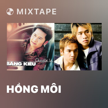 Mixtape Hồng Môi - Various Artists