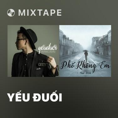 Mixtape Yếu Đuối - Various Artists
