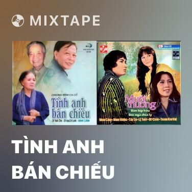 Radio Tình Anh Bán Chiếu - Various Artists