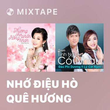 Mixtape Nhớ Điệu Hò Quê Hương - Various Artists
