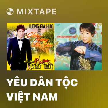 Radio Yêu Dân Tộc Việt Nam - Various Artists