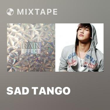 Mixtape Sad Tango -