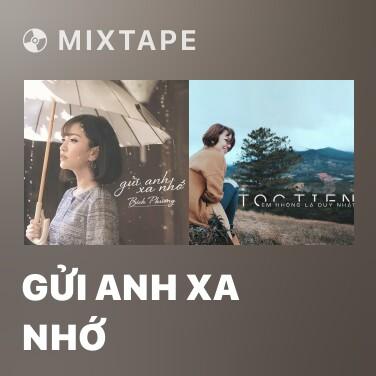 Radio Gửi Anh Xa Nhớ - Various Artists