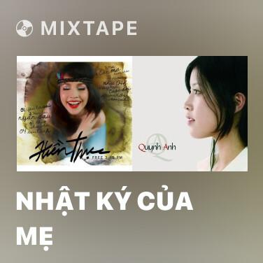 Mixtape Nhật Ký Của Mẹ - Various Artists