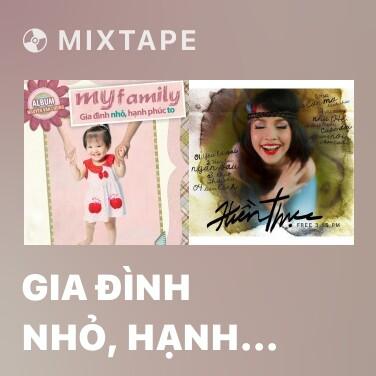Radio Gia Đình Nhỏ, Hạnh Phúc To - Various Artists