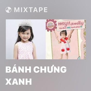 Radio Bánh Chưng Xanh - Various Artists