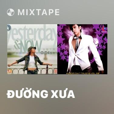 Mixtape Đường Xưa - Various Artists