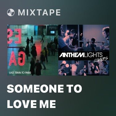 Mixtape Someone To Love Me - Various Artists