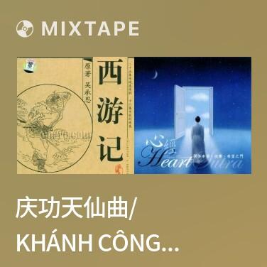 Radio 庆功天仙曲/ Khánh Công Thiên Tiên Khúc -