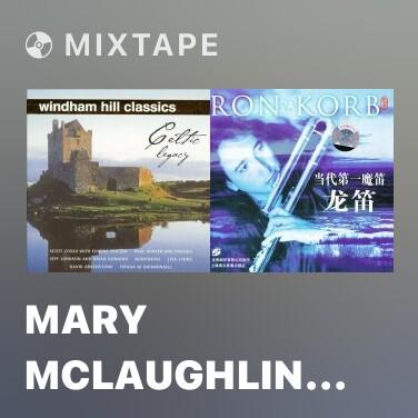 Mixtape Mary McLaughlin & William Coulter - Caoineadh na Mara , Amen - Various Artists