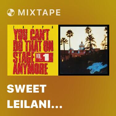 Mixtape Sweet Leilani (Live At The Ballroom, Stratford, Connecticut, 1969)