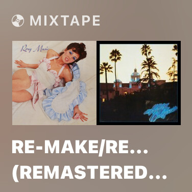 Mixtape Re-Make/Re-Model (Remastered 1999) - Various Artists
