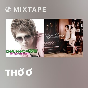 Mixtape Thờ Ơ - Various Artists