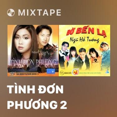 Mixtape Tình Đơn Phương 2 - Various Artists