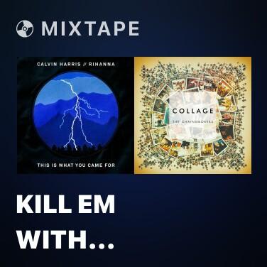Radio Kill Em With Kindness (Felix Cartal Remix) - Various Artists