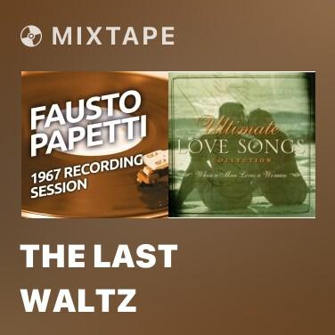 Radio The Last Waltz - Various Artists