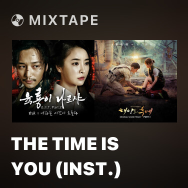 Mixtape The Time Is You (Inst.) -