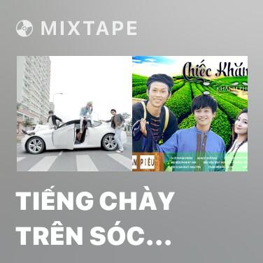 Radio Tiếng Chày Trên Sóc Bombo - Various Artists