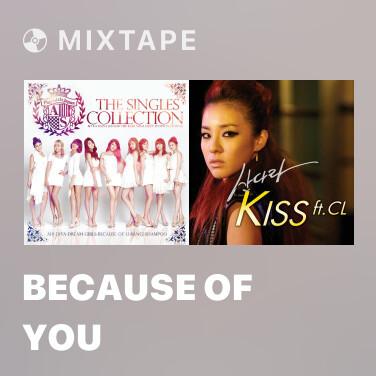 Mixtape Because Of You - Various Artists